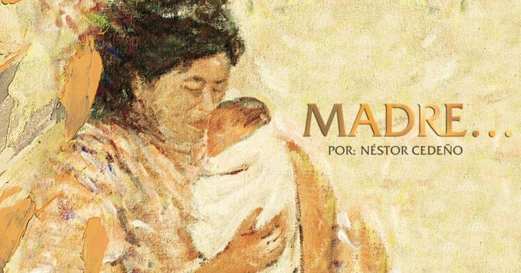 Madre escrito de Néstor Cédeño